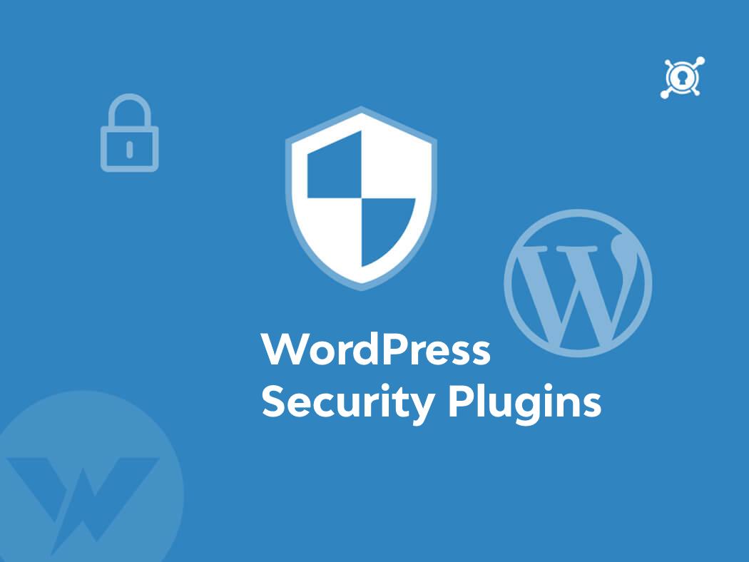 Secure Your WordPress Website Best WordPress Security Plugins